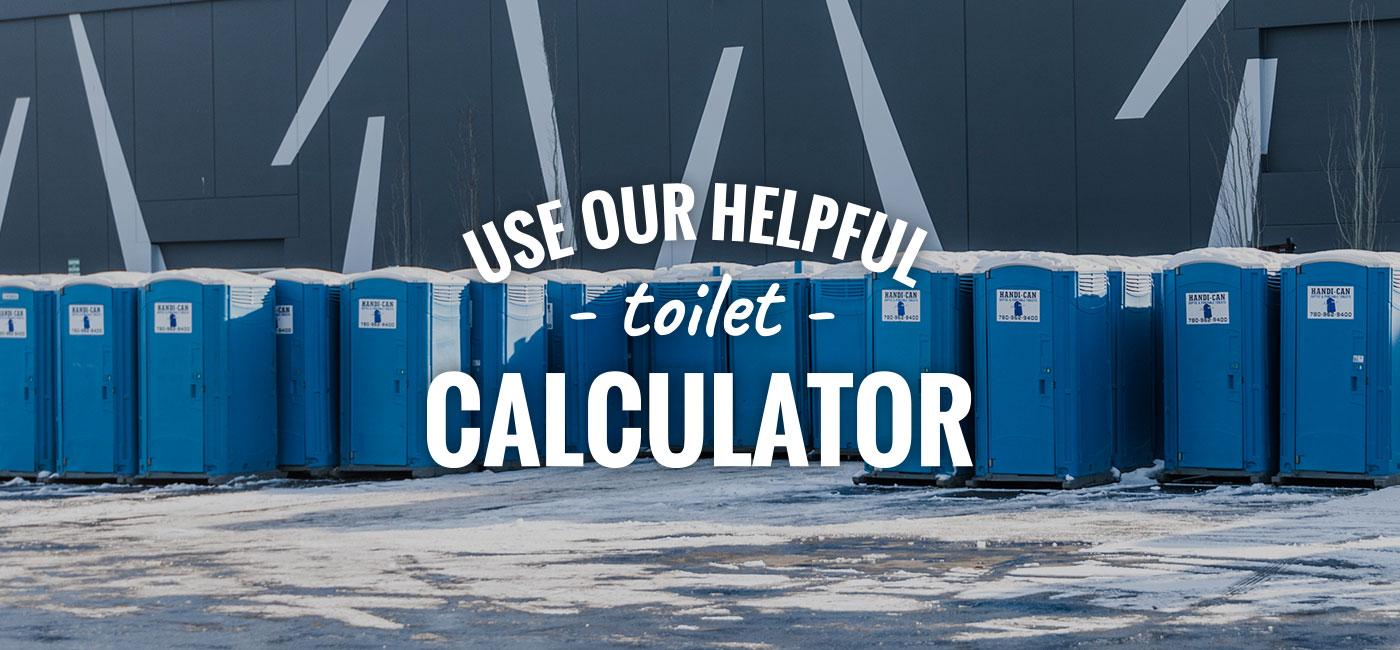 Handi-Can Toilet Calculator
